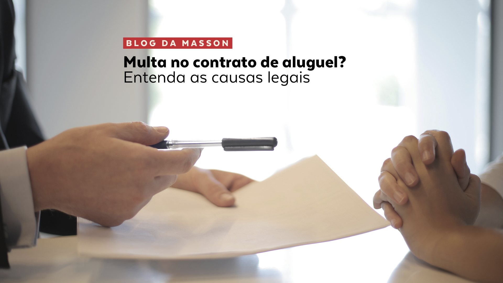 Multa no contrato de aluguel? Entenda as causas legais